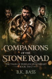 Companions of the Stone Road by BK Bass