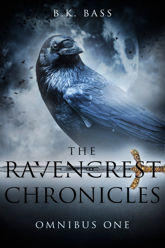 The Ravencrest Chronicles: Omnibus One, by B.K. Bass