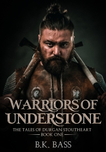 Warriors of Understone by B.K. Bass