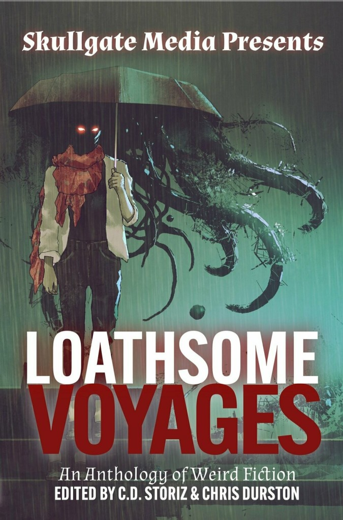 Loathsome Voyages featuring B.K. Bass