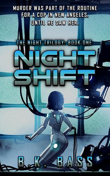 Night Shift by B.K. Bass
