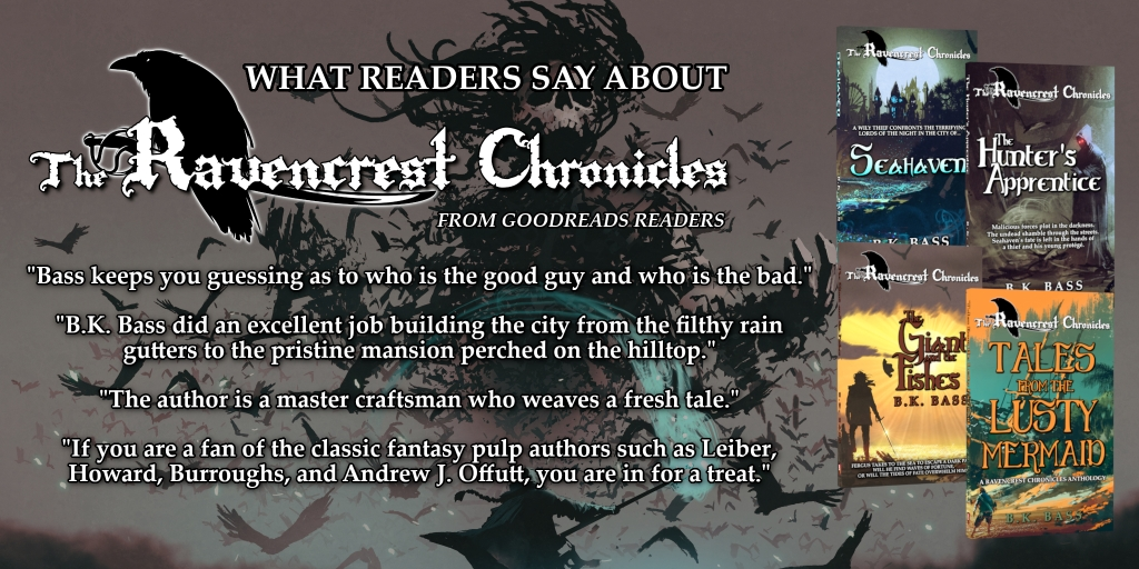"""Readers on Goodreads give praise for The Ravencrest Chronicles by B.K. Bass. """"The author is a master craftsman who weaves a fresh tale,"""" one reader says."""